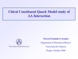Chiral Constituent Quark Model study of  LL  Interaction