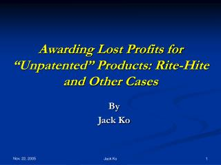 "Awarding Lost Profits for ""Unpatented"" Products: Rite-Hite and Other Cases"