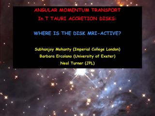 ANGULAR MOMENTUM TRANSPORT  In T TAURI ACCRETION DISKS: WHERE IS THE DISK MRI-ACTIVE?