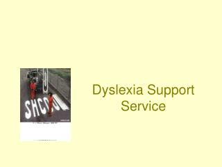 Dyslexia Support Service