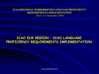 ICAO EUR REGION – ICAO LANGUAGE PROFICIENCY REQUIREMENTS IMPLEMENTATION
