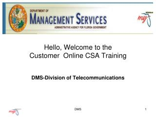 Hello, Welcome to the Customer  Online CSA Training