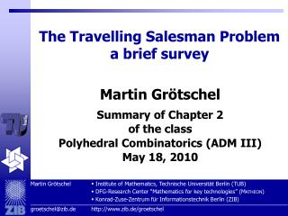 The Travelling Salesman Problem a brief survey