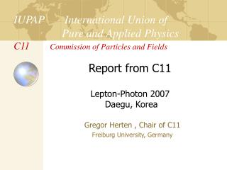 Gregor Herten , Chair of C11 Freiburg University, Germany