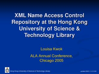 XML Name Access Control Repository at the Hong Kong University of Science & Technology Library