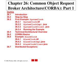 Chapter 26: Common Object Request Broker ArchitectureCORBA: Part 1