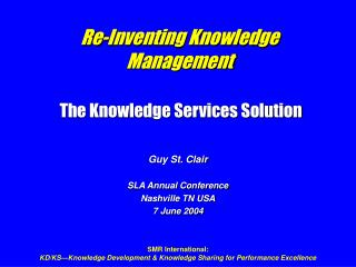 Re-Inventing Knowledge Management