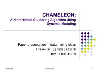 CHAMELEON: A Hierarchical Clustering Algorithm Using Dynamic Modeling