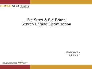 Big Sites & Big Brand Search Engine Optimization
