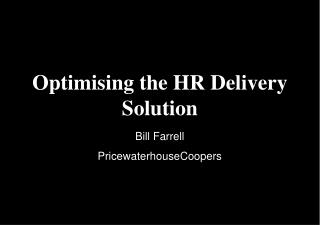 Optimising the HR Delivery Solution