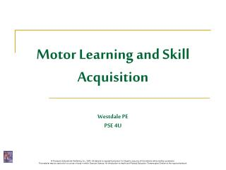 Motor Learning and Skill Acquisition Westdale PE PSE 4U