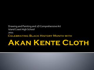 Celebrating Black History Month with Akan Kente  Cloth