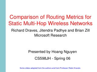 Comparison of Routing Metrics for Static Multi-Hop Wireless Networks
