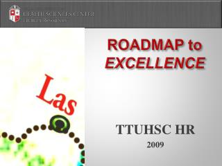 ROADMAP to  EXCELLENCE