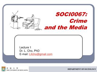 SOCI0067: Crime  and the Media