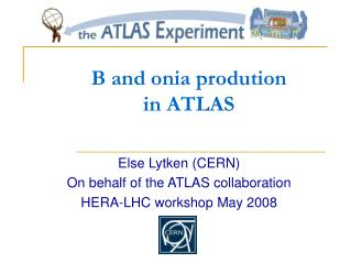 B and onia prodution  in ATLAS