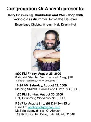 Congregation Or Ahavah presents: Holy Drumming Shabbaton and Workshop with