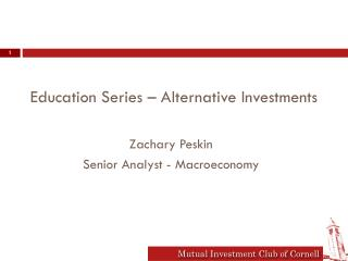 Education Series – Alternative Investments