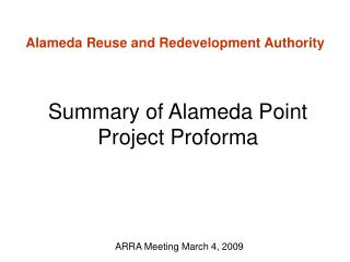 Summary of Alameda Point Project Proforma