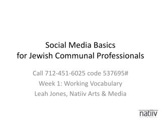 Social Media Basics for Jewish Communal Professionals