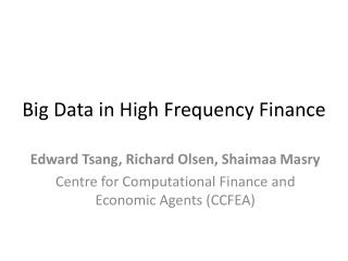 Big Data in High Frequency Finance