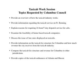 Taxicab Work Session  Topics Requested by Columbus Council