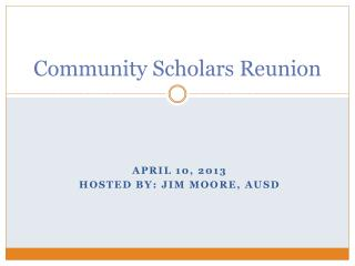Community Scholars Reunion