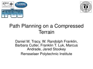 Path Planning on a Compressed Terrain