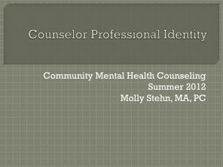 Counselor Professional Identity