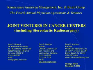 Renaissance American Management, Inc. & Beard Group The Fourth Annual Physician Agreements & Ventures