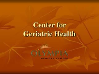 Center for Geriatric Health