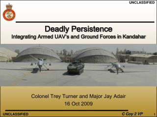 Deadly Persistence Integrating Armed UAV's and Ground Forces in Kandahar