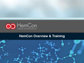 HemCon Overview & Training