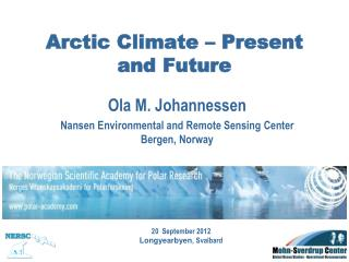 Arctic Climate – Present and Future