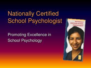 Nationally Certified School Psychologist