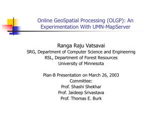 Online GeoSpatial Processing (OLGP): An Experimentation With UMN-MapServer