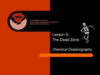 Lesson 5:  The Dead Zone Chemical Oceanography
