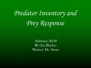 Predator Inventory and  Prey Response