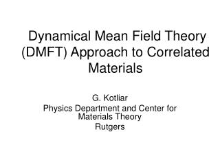 Dynamical Mean Field Theory (DMFT) Approach to Correlated Materials