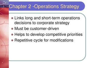 Chapter 2 -Operations Strategy