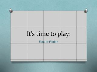It's time to play: