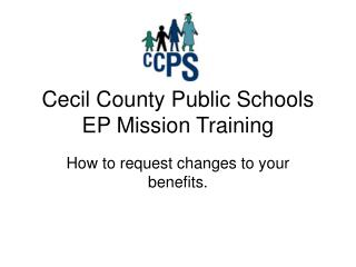Cecil County Public Schools EP Mission Training