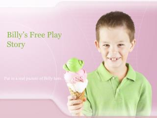 Billy's Free Play Story