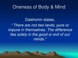 Oneness of Body & Mind