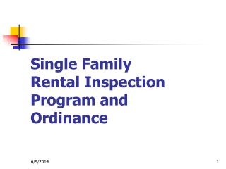 Single Family  Rental Inspection Program and Ordinance