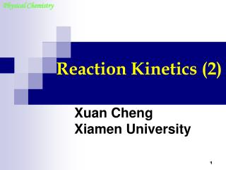 Reaction Kinetics (2)
