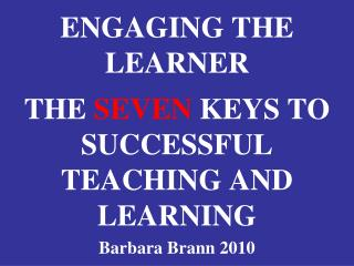 ENGAGING THE LEARNER