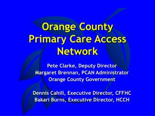 Orange County  Primary Care Access Network