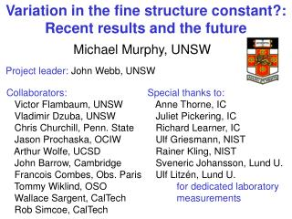 Variation in the fine structure constant?: Recent results and the future