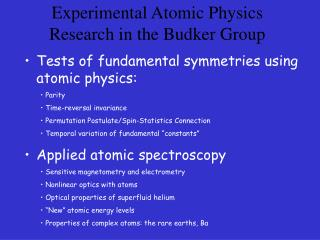 Experimental Atomic Physics Research in the Budker Group